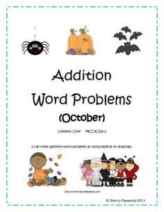 "FLASH FREEBIE! Follow my shop and get ""Addition Word Problems (October)"" FREE for a limited time September 19th-21st only!  Addition Word Problems (October) Common Core    (9 pages)  - Addition Word Problems (October) - Solve using a number line, drawing, ten frame, and equation. Many more addition and subtraction word problem packets available."