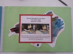 Physical Development and Health documentation. Use early learning standards in your documentation