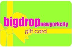 Big Drop NYC Gift Card for $300Gift Card does not expireValid at all 4 Big Drop NYC locationsIf you wish to make it an online gift card please indicate that in the comments section and select store pickup as the delivery option