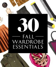 30 Fall Wardrobe Staples To Collect Now!