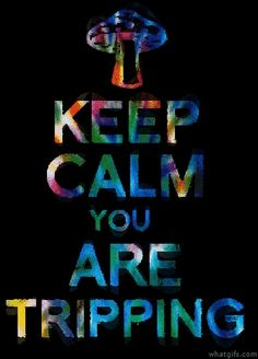 You are Tripping #gifs