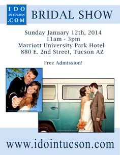 Tuscon Bridal Show Jan 12th  http://idointuscon.com