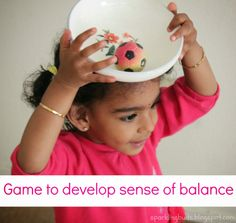 A simple game to develop sense of balance for toddlers! Even my eight year old enjoyed the game!!