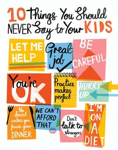 10 things you should never say to your kids. #parenting