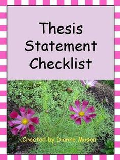 """$1.00 This handy checklist gives students a useful tool for determining whether or not they have a strong, successful thesis. Used after they've written the first draft of their paper, the questions require them to evaluate their writing to determine whether the thesis statement makes a claim, if it passes the """"So what?"""" test, and if it is debatable or informational - requirements of a strong, powerful thesis statement."""