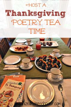 Thanksgiving poetry tea time is a fun way to get celebrate Thanksgiving! This Thanksgiving activity has been a favorite among our family for years. It is a great holiday idea for a homeschool or classroom party. Kids love it because it is fun and includes delicious treats. Adults love it because it is educational. #organizedhomeschooler #Thanksgiving #homeschool