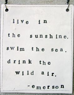 Sunshine, sea, and air. 3 of my favorite things.