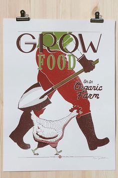 Grow Food on an Organic Farm farm, screen, foods, victory garden, garden poster, victori garden, prints, food posters, grow food