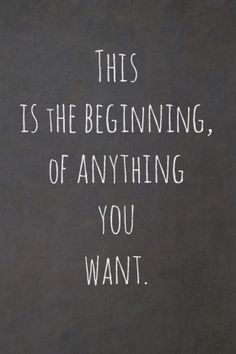 This is the beginning of anything you want. #entrepreneur #entrepreneurship
