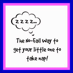 Wednesday Wisdom - The No-Fail Nap Time Trick!