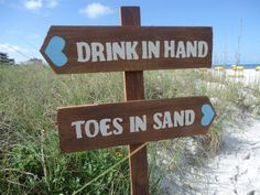 """cute Beach Wedding Sign """"Drink in Hand"""" - """"Toes in Sand"""""""