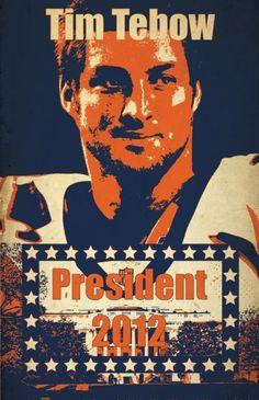 Tim Tebow for President 2012