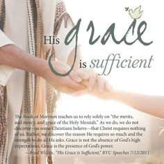 """Fantastic talk about the LDS Faith & Grace    """"Jesus doesn't make up the difference. Jesus makes all the difference. Grace is not about filling gaps. it is about filling us."""""""