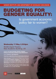 'Budgeting for Gender Equality: is government economic policy fair to women?' LSE Sociology and Gender Institute public discussion, 11 May 2011.