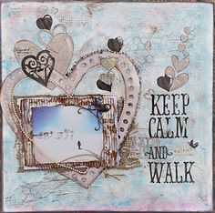 Keep Calm and go for a Walk! - Scrapbook.com  This layout was created with some Mix'd Media Inx from Donna Salazar and Clearsnap.