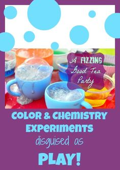 tea parti, tea sets, color, parties, kid experiments, daughters, fizz, preschool, chemistri experi
