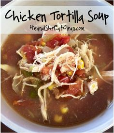 Clean Crockpot Tortilla Soup Recipe from HeandSheEatClean.com. This is so simple to make and tastes fantastic! When you are craving a little Mexican food without the guilt, try this! It is great for a cold winter day and even for your weekly food prep. #TortillaSoup #recipe #MexicanFood #EatClean #Soup