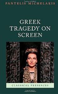 Greek Tragedy on Screen / Pantelis Michelakis  http://encore.greenvillelibrary.org/iii/encore/record/C__Rb1372224