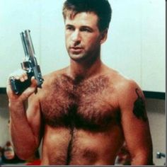 If you put a gun to my head, yeah, I'd have to say Alec Baldwin was extremely hairy.