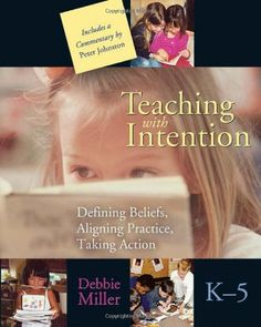 Teaching with Intention by Debbie Miller