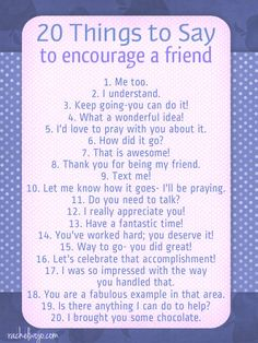 things to say to encourage a friend