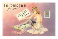 I'm Saving Them for You save, premium poster, pin upretrovintag, pinup art, sexi pinup, pinup poster