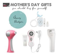 6 Gifts You Should Get Yourself For Mother's Day. Beauty gifts you'll love to give or receive.