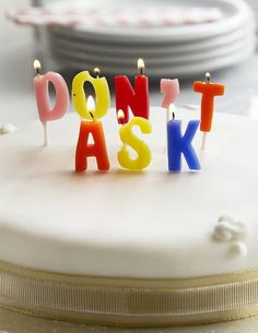 "✖ ""Don't Ask"" Birthday Candles #Lol"