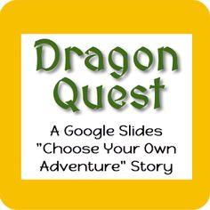 Dragon Quest! A Google Slides Interactive Story