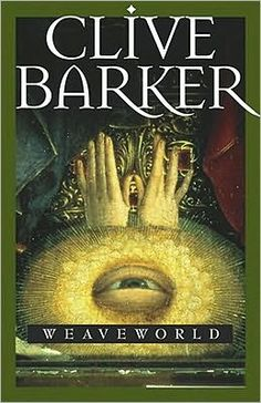 Weaveworld by Clive Barker-have read it, its early Clive Barker book that's more fantasy than horror. Pretty good