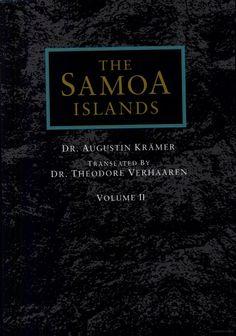 The Samoa Islands: Material Culture - Augustin Krämer - Vol II