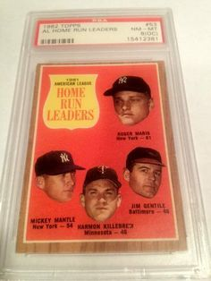 1962 Topps #53 AL Home Run Leaders Maris Mantle Killebrew PSA Graded 8(OC) NM-MT Baseball Card. by Topps. $159.99. PSA Graded 8(OC). Slight off centering says PSA. Great card documenting the historic '61 HR race between Mantle+Maris Free First Class Shipping Upgrade.