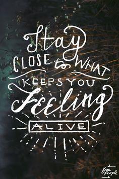 Monday Quote: Feeling Alive