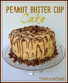 Potlucks on the Porch: Peanut Butter Cup -- Cake #PeanutButter #Cake #Dessert