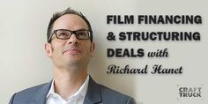 Business of Film podcast - film financing and structuring deals with Richard Hanet! http://www.motionvfx.com/B3683  #podcast #filmmaking #filmmaker