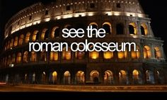 See the Roman Colosseum #bucketlist