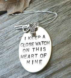 I Keep A Close Watch On This Heart Of Mine, Custom Hand Stamped, Close Watch, This Heart of Mine, Johny Cash Necklace.