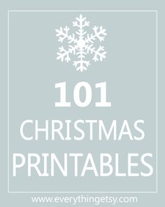 101 Christmas Printables {Free}...great for decorating and gifts! #diy