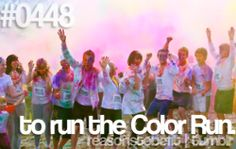 reasons to be fit...to run the color run!