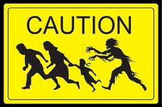 caution sign, poster print, sign art, art prints, zombi caution, print poster, posters, zombi cross, zombies