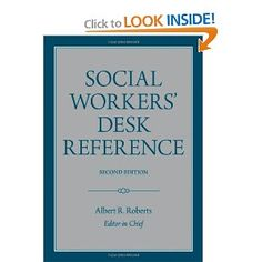 Amazon.com: Social Workers' Desk Reference (9780195369373): Albert R. Roberts: Books