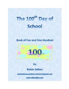 Get ready for the 100th day of school with this printable workbook for students. This book contains 18 pages of 100 days of school fun including a ...