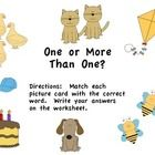 This sorting activity challenges students to match picture cards to their correct labels, determining if each picture shows one or more than one.  ...
