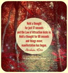 Do you know how the Law of Attraction works?  Persistent re-training of your thought patterns. <3