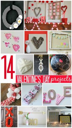 14 VALENTINE'S DAY  PROJECTS