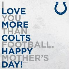 I love you more than colts football
