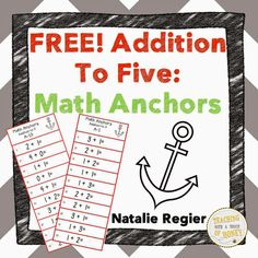 Classroom Freebies Too: FREEBIE! Addition to Five Math Anchors