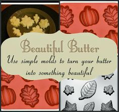 Decorative butter pats make your Thanksgiving table extra special. With some simple molds, this is a simple project you can do in minutes.