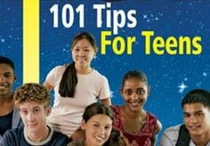 101 TIPS for TEENS deals with issues that are on the minds of all teens. Issues such as: how to be popular with your peers, how to deal with romantic relationships, how to deal effectively with the adults in your lives and perhaps most importantly, how to feel safe in high school. Tips for Teens is a list of 101 simple but important tips for helping teens build self confidence and discover their own self worth. $5