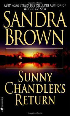 Bestseller Books Online Sunny Chandler's Return Sandra Brown $7.5  - http://www.ebooknetworking.net/books_detail-0553576062.html